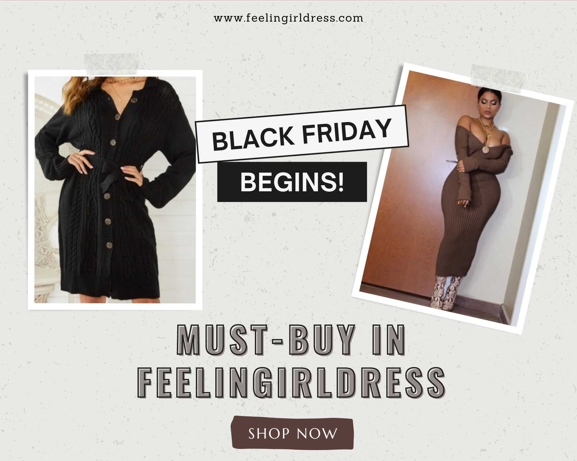 Must-buy in FeelinGirlDress on Black Friday sales